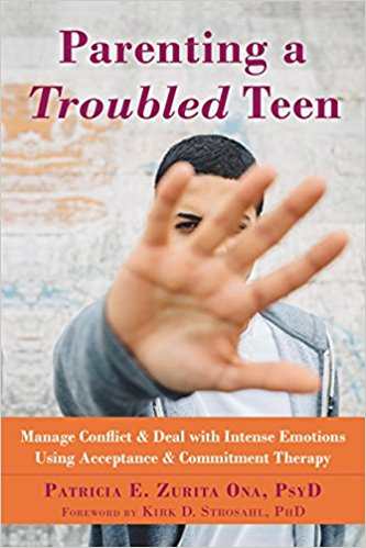 parenting a troubled teen: manage conflict and deal with intense emotions